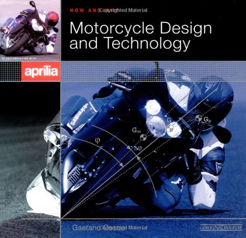Motorcycle Design & Technology: How and Why (Design Motorcycle)