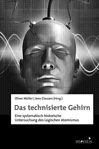Das technisierte Gehirn: Neurotechnologien als Herausforderung für Ethik und Anthropologie Taschenbuch – 1. Juli 2009 Oliver Müller Jens Clausen Giovanni Maio mentis Verlag