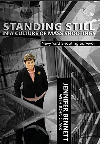 Standing Still in a Culture of Mass Shootings by Guiding Light Books, LLC