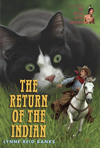 The Return of the Indian (The Indian in the Cupboard) -