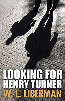 Looking for Henry Turner by [Liberman, W.L.]