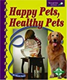 Happy Pets, Healthy Pets, Alison Auch, 0756504546