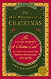 img - for The Man Who Invented Christmas: How Charles Dickens's A Christmas Carol Rescued His Career and Revived Our Holiday Spirits book / textbook / text book