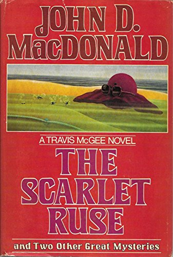 The Scarlet Ruse and Two Other Great Mysteries