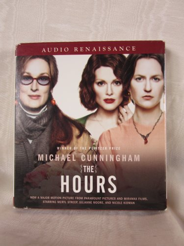The Hours by Michael Cunningham Unabridged CD Audiobook