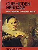 Our Hidden Heritage, Eleanor Tufts, 0846700263