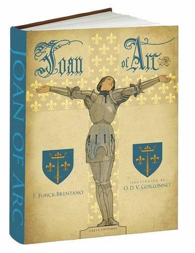 Joan of Arc (Calla Editions) F. Funck-Brentano
