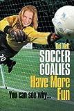Soccer Goalies Have More Fun, Del Nett, 1465388621