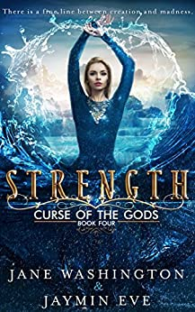 Strength (Curse of the Gods Book 4) by [Washington, Jane, Eve, Jaymin]
