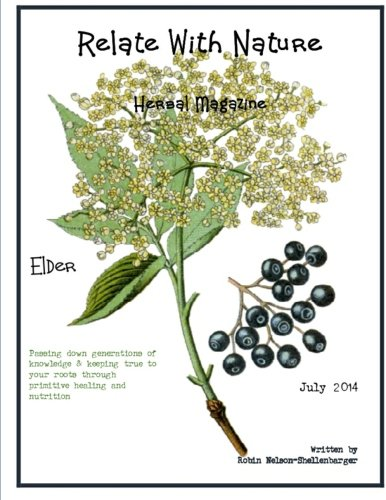 Relate With Nature Herbal Magazine: Elder Berries & Flowers (Volume 3)