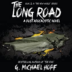The Long Road - A Post Apocalyptic Novel