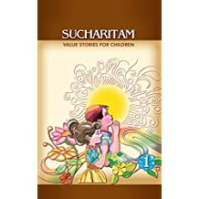 Sucharitam: Value Stories for Children - Part 1