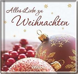 Um Weihnachten.Alles Liebe Zu Weihnachten Amazon De Bücher