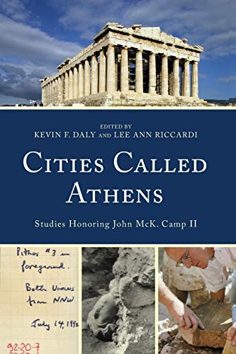 Cities Called Athens: Studies Honoring John McK. Camp II (Daly City Stores)