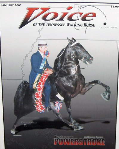 - Voice of the Tennessee Walking Horse with Power Stroke January 2002 (Volume 41, No. 1)