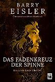 Das Fadenkreuz der Spinne (Ein Livia-Lone-Thriller 2) (German Edition)