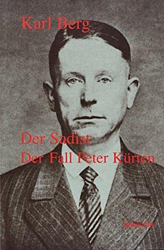 Der Sadist: Der Fall Peter Kürten (Splitter)