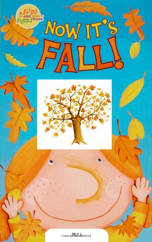 Now It's Fall! (Flips and Flaps Book) ebook