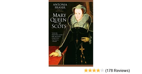 Amazon Mary Queen Of Scots Ebook Antonia Fraser Kindle Store