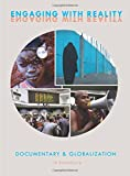 img - for Engaging with Reality: Documentary and Globalization book / textbook / text book
