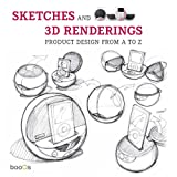 Sketches and 3D Renderings, , 946065066X
