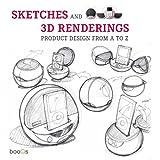 Product Design Sketches : Croquis et design de produit. Entwurfe im produktdesign. Ontwerpen van productdesign.