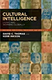 Cultural Intelligence, David C. Thomas and Kerr Inkson, 1576756254