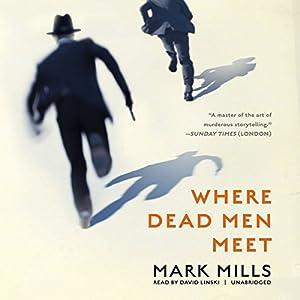 Where Dead Men Meet Audiobook