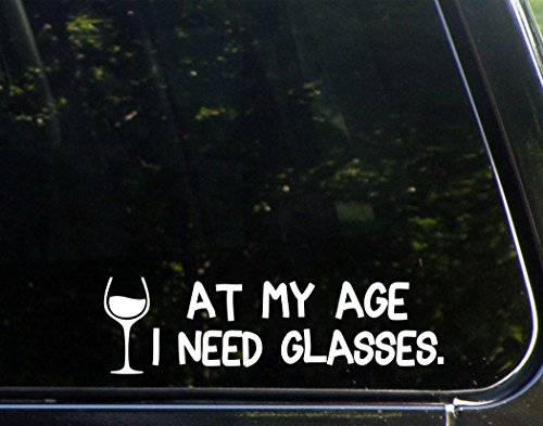 At My Age I need Glasses - 9