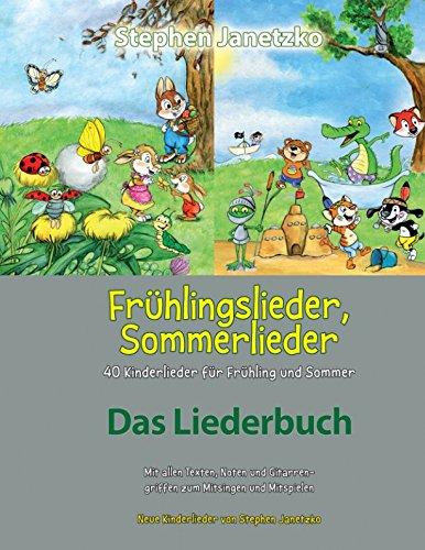 Frühlingslieder Sommerlieder 40 Kinderlieder Für Frühling Und