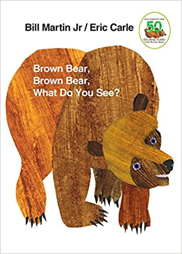 Brown Bear, Brown Bear, What Do You See? Board book – September 15, 1996