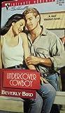 Undercover Cowboy, Beverly Bird, 0373077114