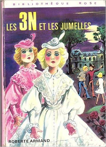 Amazon Fr Les 3n Et Les Jumelles Bibliotheque Rose