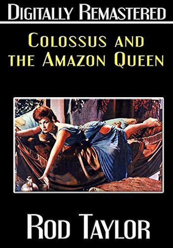 Colossus and the Amazon Queen - Digitally Remastered by Rod Taylor (Colossus And The Amazon Queen compare prices)