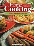 img - for Home Cooking: 2005 Annual book / textbook / text book
