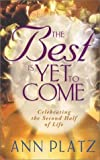 The Best Is yet to Come, Ann Platz, 0736902309