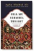 Call Me Ishmael Tonight: A Book of Ghazals