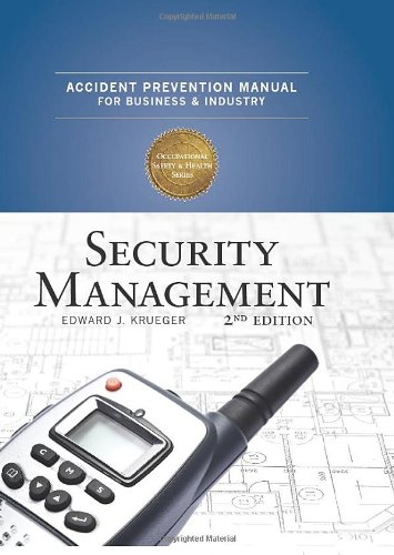 Accident Prevention Manual: Security Management 2nd Edition