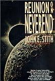 Reunion at Neverend, John E. Stith, 0312856873
