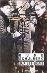 Sur les quais par Schulberg