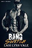 Bang Switch (Code 11- KPD SWAT Book 3)