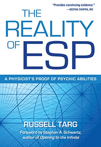 R.E.A.D The Reality of ESP: A Physicist's Proof of Psychic Abilities [R.A.R]