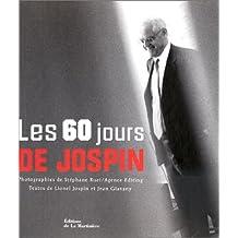 60 jours de Jospin (Les)