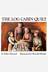 The Log Cabin Quilt Hardcover