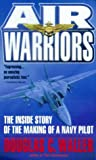 Air Warriors, Douglas C. Waller, 0440235316
