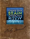 Change Your Brain, Change Your Body Daily Journal, Daniel G. Amen, 1886554307
