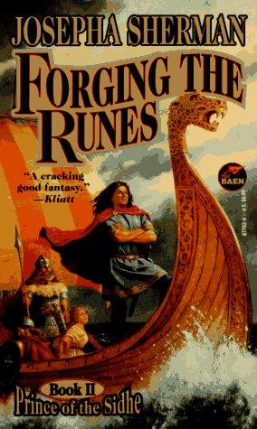 Download Forging the Runes (Prince of the Sidhe #2) pdf epub