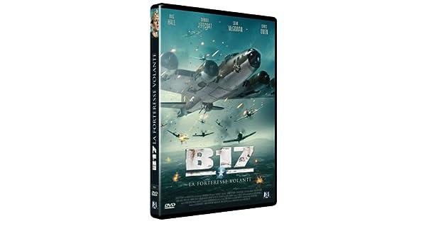 B17 FORTERESSE FILM TÉLÉCHARGER VOLANTE LA