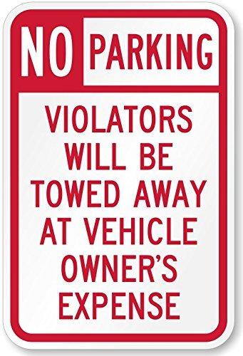 NO Parking Violators Towed Sign 12