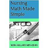 Nursing Math Made Simple